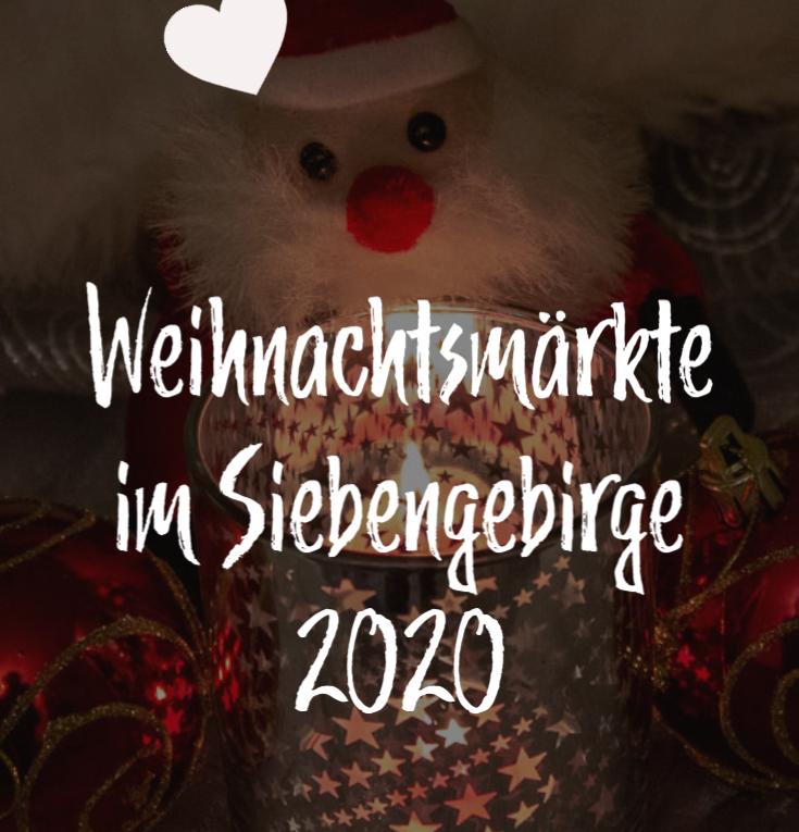 Weihnachtsmärkte im Siebengebirge 2020
